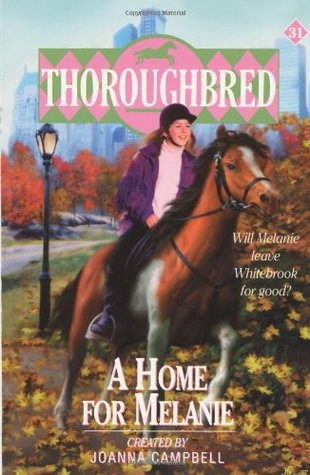A Home for Melanie (Thoroughbred, #31)
