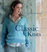Classic Knits: 15 Timeless Designs to Knit and Keep Forever (Erika Knight Collectibles)