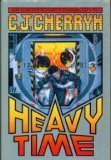 Heavy Time by C.J. Cherryh