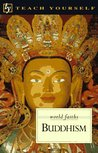 Teach Yourself Buddhism (World Faiths Series)