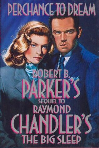 Download for free Perchance to Dream (Philip Marlowe #9) DJVU by Robert B. Parker