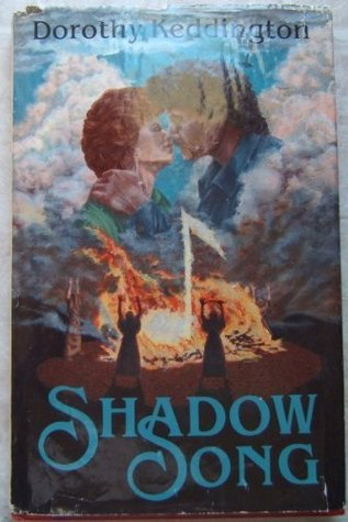 Shadow Song by Dorothy M. Keddington