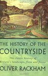 Phoenix: The History of the Countryside: The Classic History of Britain's Landscape, Flora and Fauna