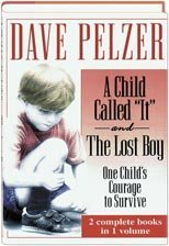 "A Child Called ""It"" and The Lost Boy by Dave Pelzer"