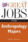 Great Jobs for Anthropology Majors (Great Jobs For... Series)
