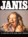 Janis: A Collection of 16 Janis Joplin Classics as Performed Live and on Record from 1963 to 1970