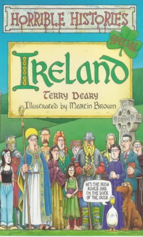 Free download Ireland (Horrible Histories Special) by Terry Deary, Martin C. Brown ePub