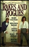 Rakes and Rogues