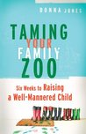 Taming Your Famil...