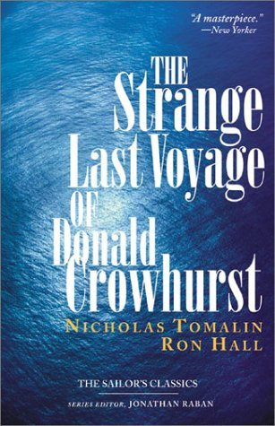 The Strange Last Voyage of Donald Crowhurst by Nicholas Tomalin