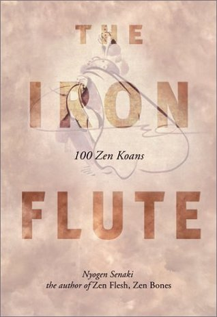 The Iron Flute by Nyogen Senzaki
