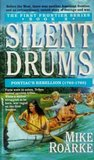 Silent Drums (First Frontier Series)