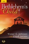 Bethlehem's Child (Cantata/Sacred Musical, SATB, Piano)