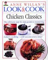 Look & Cook Chicken Classics: The Ultimate Step-By-Step Guide to Mastering Today's Cooking- with Success Every Time!