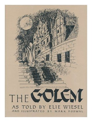 The Golem by Elie Wiesel