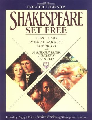 Shakespeare Set Free by William Shakespeare