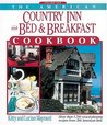 The American Country Inn and Bed & Breakfast Cookbook, Volume I: More Than 1,700 Crowd-Pleasing Recipes from 500 American Inns