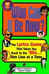 Who Can It Be Now: The Lyrics Game That Takes You Back To The 80s One Line At A Time