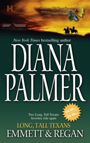 Long, Tall Texans Emmett & Regan by Diana Palmer