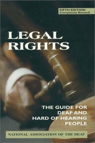 Legal Rights, 5th Ed. by National Association of the...