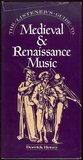 The Listener's Guide to Medieval & Renaissance Music