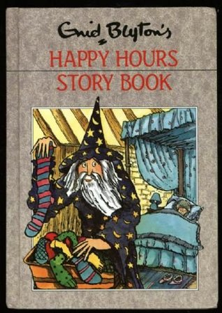 Happy Hours Story Book by Enid Blyton