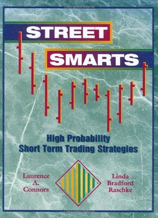 Street smarts high probability short-term trading strategies ebook