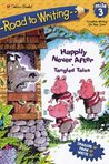 Mile 3:  Happily Never After:  Tangled Tales (Road to Writing)