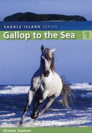Gallop to the Sea by Sharon Siamon