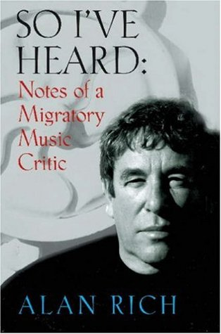 So I've Heard: Notes of a Migratory Music Critic