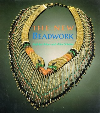 The New Beadwork by Kathlyn Moss