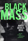 Black Mass: The Irish Mob, The FBI and A Devil's Deal