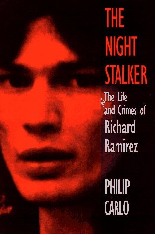 The Night Stalker: The True Story of America's Most Feared Serial Killer