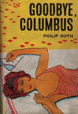 Goodbye, Columbus, and Five Short Stories by Philip Roth