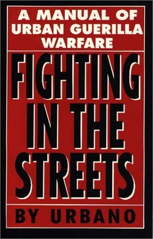 Fighting in the Streets by Urbano