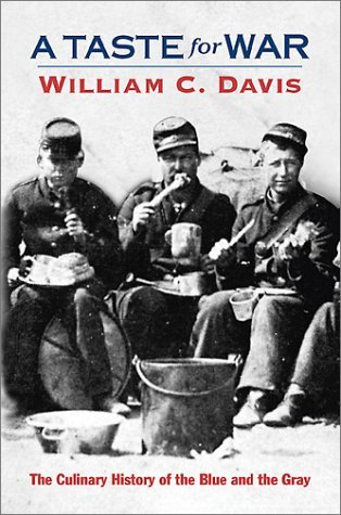 A Taste for War by William C. Davis