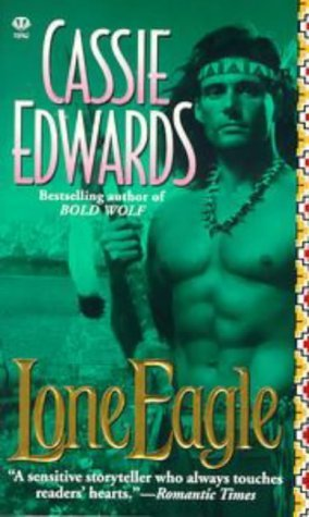 Lone Eagle by Cassie Edwards