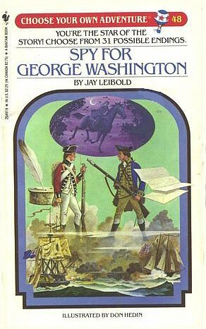 Spy for George Washington by Jay Leibold