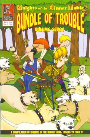 Knights of the Dinner Table: Bundle of Trouble, Vol. 7