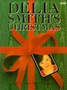 Delia Smith's Christmas by Delia Smith