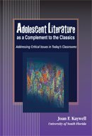 Adolescent Literature as a Complement to the Classics (Volume 4)