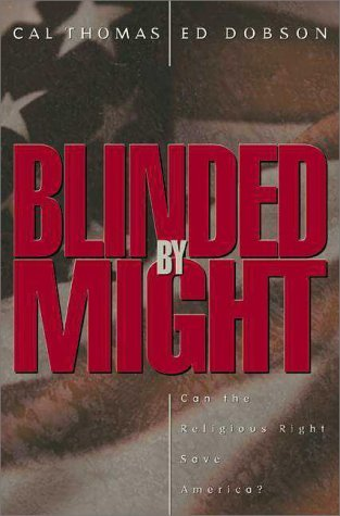 Blinded by Might by Cal Thomas