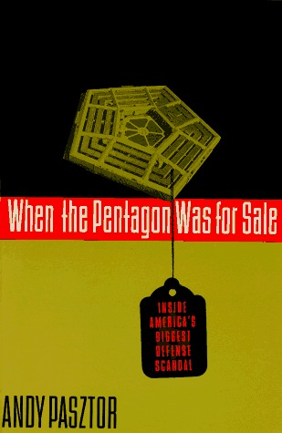 When the Pentagon Was for Sale: Inside America
