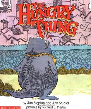 The Hungry Thing by Jan Slepian