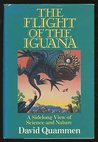 Flight of the Iguana: A Sidelong View of Science and Nature