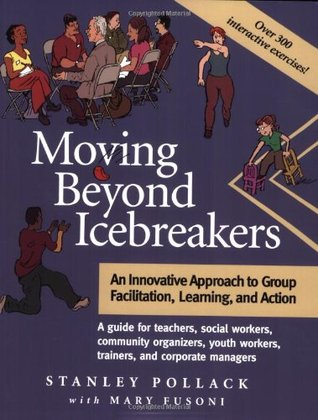 Moving Beyond Icebreakers by Stanley Pollack