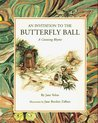 An Invitation to the Butterfly Ball by Jane Yolen