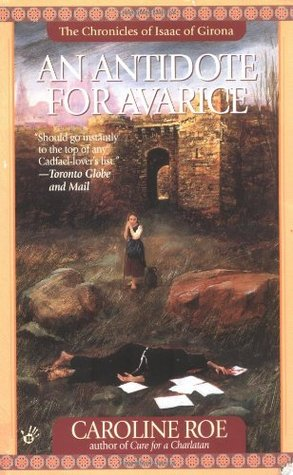 An Antidote for Avarice by Caroline Roe