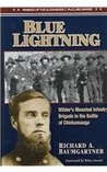 Blue Lightning: Wilder's Mounted Infantry Brigade in the Battle of Chickamauga
