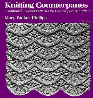 Knitting Counterpanes by Mary Walker Phillips